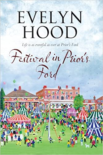 Download book pdf djvu Festival in Prior's Ford: A Cosy Saga of Scottish Village Life (A Prior's Ford Novel) by Evelyn Hood in het Nederlands CHM