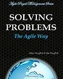Solving Problems, Jai Singhal and Anju Singhal, 1628290013