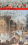 Daily Life During the French Revolution, James M. Anderson, 0313336830
