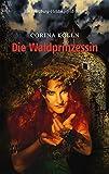 Die Waldprinzessin: Ein Würzburg-Heidingsfeld-Krimi