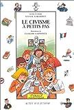 """Afficher """"Le civisme à petits pas"""""""