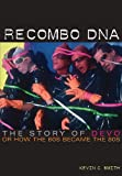 Recombo DNA, Kevin C. Smith, 1908279397