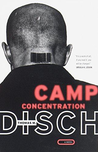 Camp Concentration: A Novel [Thomas M. Disch] (Tapa Blanda)