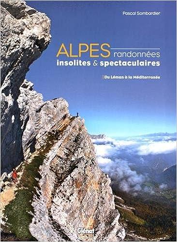 Alpes, randonnées insolites et sp...