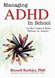 Managing ADHD in School: The Best Evidence-Based
