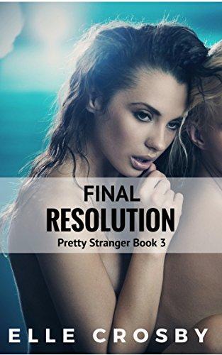 Final Resolution (Pretty Stranger Book 3)