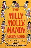 img - for The Milly-Molly-Mandy Storybook book / textbook / text book