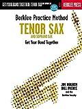 Berklee Practice Method: Tenor and Soprano Sax: Get - Best Reviews Guide