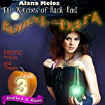 Boned in the Dark: The Witches of Back End, Book 3 | Alana Melos