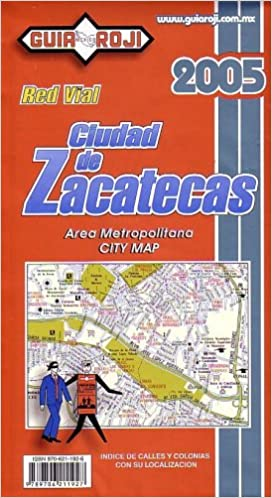 Zacatecas City Map by Guia Roji (Spanish Edition): Guia Roji: 9789706211927: Amazon.com: Books