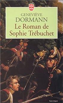 Le roman de Sophie Trébuchet par Dormann