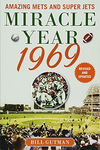 Miracle Year 1969: Amazing Mets and Super Jets 1968 Baltimore Colts