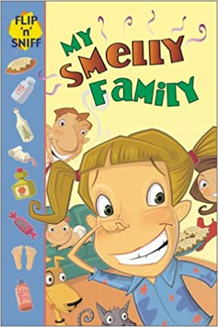 My Smelly Family Flip N Sniff Jennifer Frantz Scott Angle