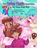img - for Cotton Candy Catastrophe at the Texas State Fair, The book / textbook / text book
