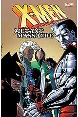 X-Men: Mutant Massacre Omnibus Hardcover