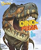 img - for National Geographic Kids Ultimate Dinopedia: The Most Complete Dinosaur Reference Ever book / textbook / text book