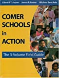 Comer Schools in Action: The 3-Volume Field Guide