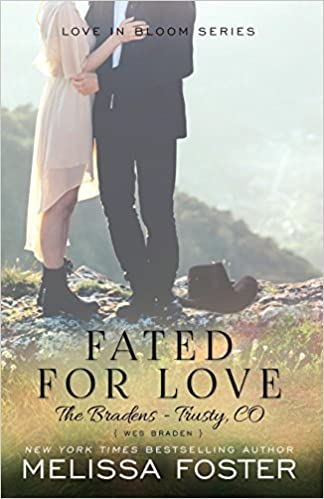Fated For Love (the Bradens At Trusty): Wes Braden: Volume 8 por Melissa Foster epub