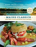 img - for Maine Classics: More than 150 Delicious Recipes from Down East book / textbook / text book