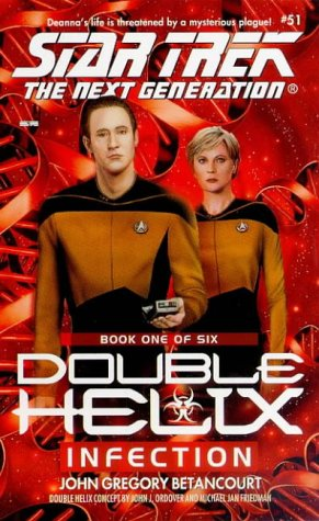 Infection (Star Trek The Next Generation: Double Helix, Book 1)
