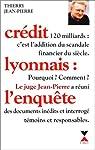 Crédit lyonnais : l'enquête par Jean-Pierre