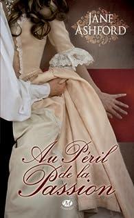 Au péril de la passion par Jane Ashford
