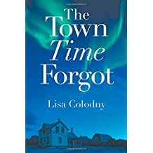 The Town Time Forgot