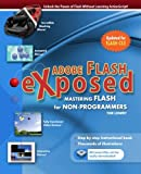 Adobe Flash Exposed, Tor Lowry, 1453745130