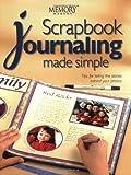 Scrapbook Journaling Made Simple (Memory makers)