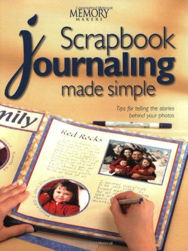 Scrapbook Journaling Made Simple (Memory makers) - Memory Makers Scrapbooking