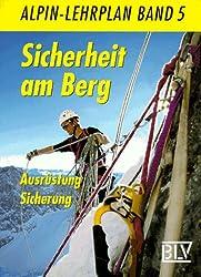 Alpin-Lehrplan, Bd.5, Sicherheit am Berg