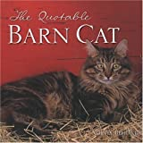 The Quotable Barn Cat, , 0760329087