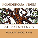 Ponderosa Pines, Mark McGinnis, 1497352487