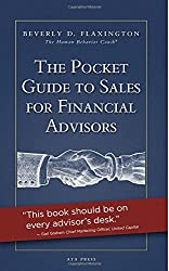 The Pocket Guide To Sales For Financial Advisors by Beverly Flaxington