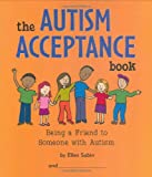 The Autism Acceptance Book: Being a Friend to Someone With Autism, Books Central