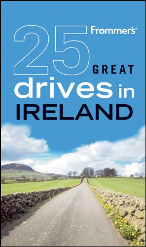 Download Frommer's 25 Great Drives in Ireland (Best Loved Driving Tours) pdf