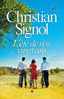 L'été de nos vingt ans, Signol, Christian