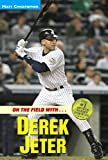 img - for On the Field with...Derek Jeter (Athlete Biographies) book / textbook / text book
