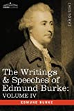 The Writings and Speeches of Edmund Burke, Edmund Burke, 160520076X