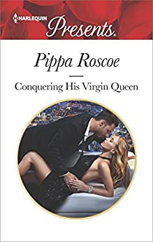 Conquering His Virgin Queen by Pippa Roscoe