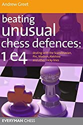 Beating Unusual Chess Defences:  1 E4