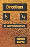 Directions, Co-Determinants of Fate, Reinhold Ebertin, 086690090X