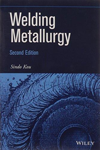 Welding Metallurgy 2 Ed