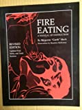 Fire Eating, Benjamin Mack, 0917643127