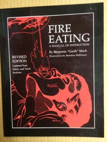 Fire Eating: A Manual of Instruction