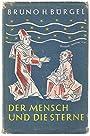 Der Mensch und die Sterne - Bruno H. Buergel