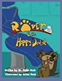 Rover and the Happy Dentist, Peter Munk, 1493128205
