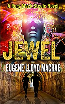 Jewel (A Rory Mack Steele Novel Book 6) by [MacRae, Eugene Lloyd]