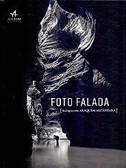 Foto Falada. Diálogos com Araquém Alcântara