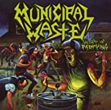 The Art Of Partying by Municipal Waste (2008-01-13)